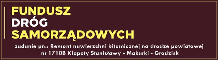 Odnośnik do projektu Remont nawierzchni bitumicznej na drodze powiatowej nr 1710B Kłopoty Stanisławy Makarki Grodzisk