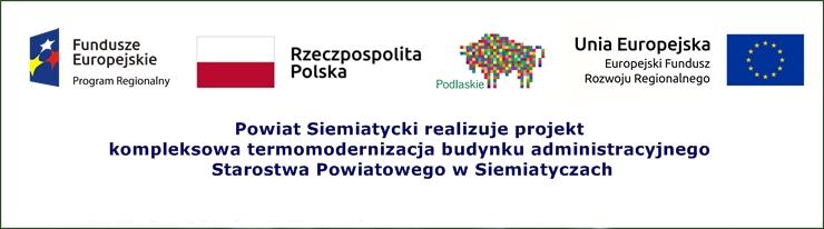 Odnośnik do projektu Kompleksowa termomodernizacja budynku administracyjnego Starostwa Powiatowego w Siemiatyczach
